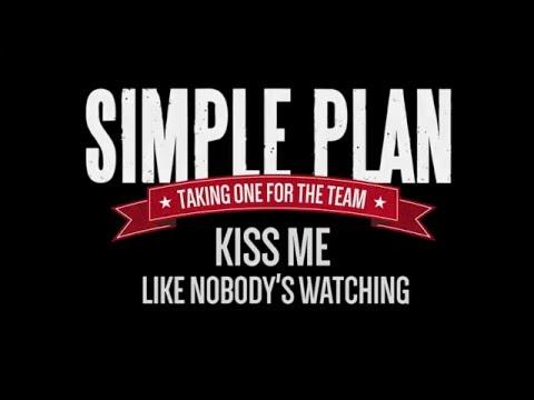 Kiss Me Like Nobody's Watching (In The Studio) - Simple Plan