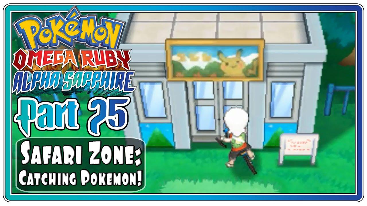 Pokemon Omega Ruby And Alpha Sapphire Part 25 Safari