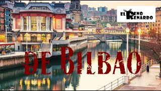EL RENO RENARDO - De Bilbao (videolyric by Azzurro)