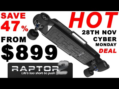 Raptor 2 Electric Skateboard | The HOTTEST Cyber Monday DEAL