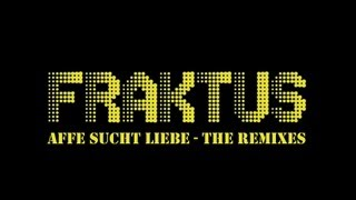 Fraktus: Affe sucht Liebe (Deo & Z-man Dub)
