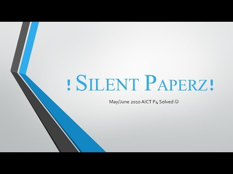 May June 2010 AICT P4 Solved Papers Silent Papers YouTube