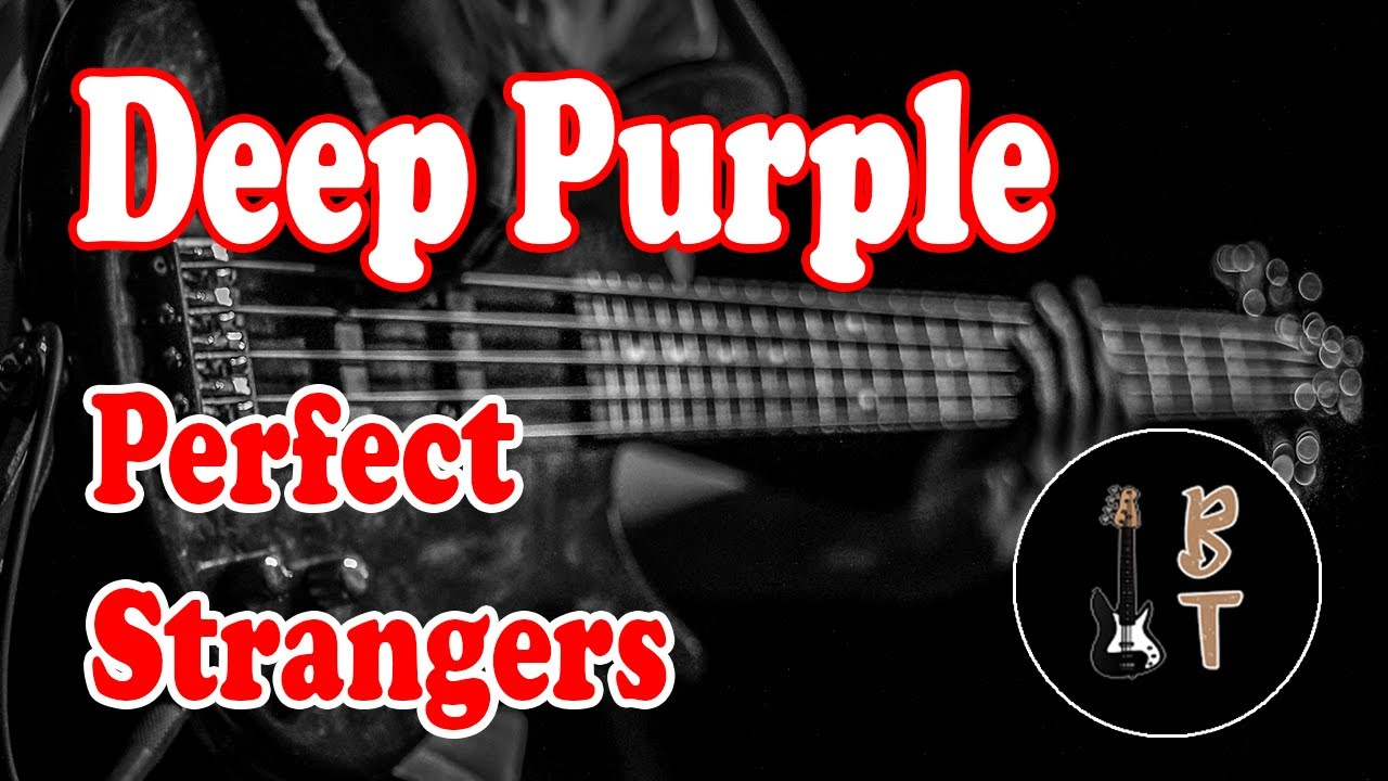 Deep Purple   Perfect Strangers Bass Cover With Tabs