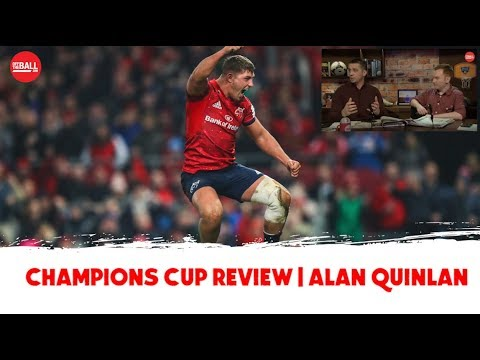 Champions Cup: Irish Bolters, Saracens, Whinging English, Fortress Munster | Alan Quinlan