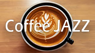 Monday Coffee JAZZ - Relaxing Jazz for Good Mood & Great Start of The Week