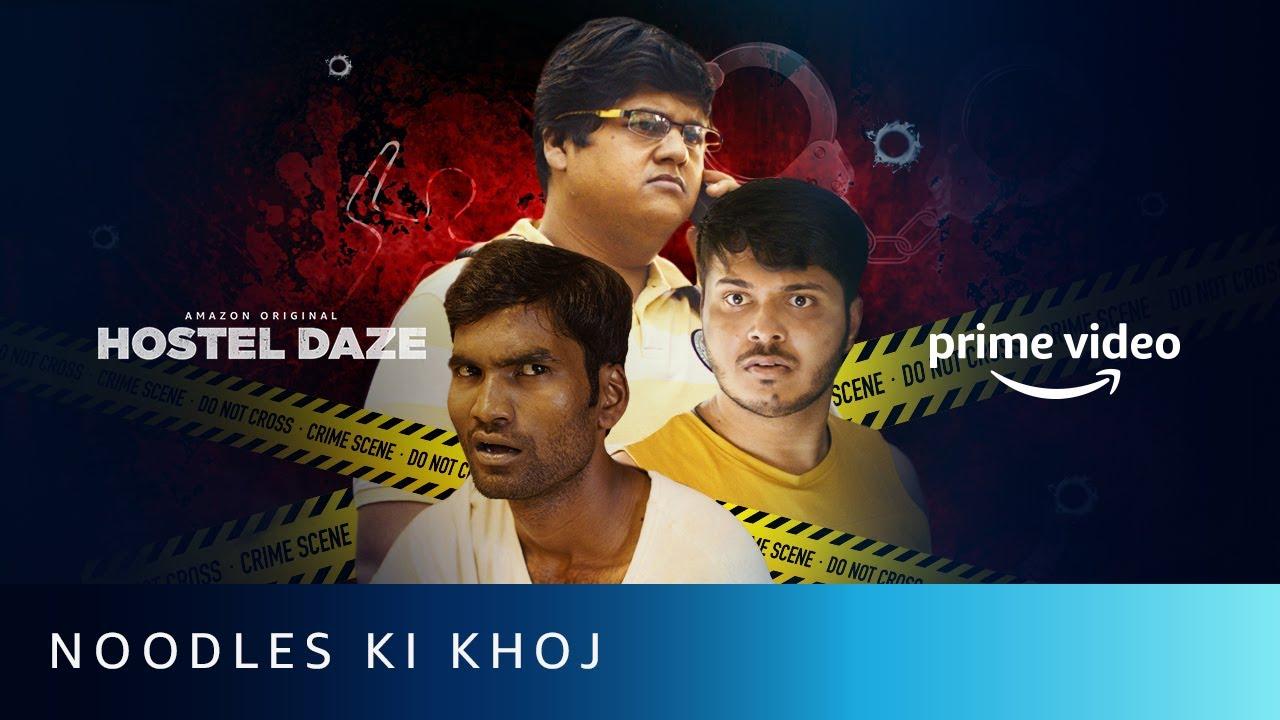 Download Noodles Ki Khoj - Nikhil Vijay, Shubham Gaur, Luv   Hostel Daze   Amazon Prime Video