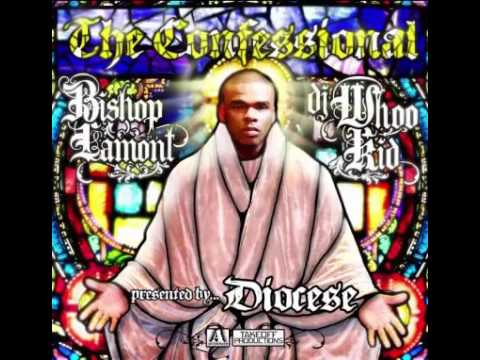 Bishop Lamont - The Confessional (Full mixtape)