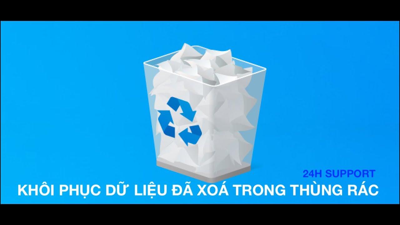 Phục hồi khi đã xóa trong thùng rác