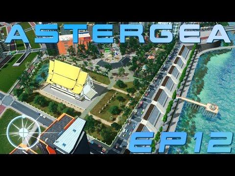 Cities: Skylines, Astergea EP12 - Wat Sabai (วัดสบาย) Communal Grounds