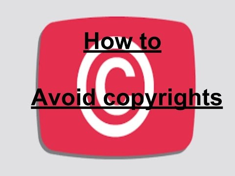How to Avoid Copyrights