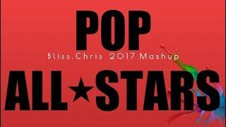 Pop All-Stars ⭐️ MASHUP OF 2017 (65 songs)