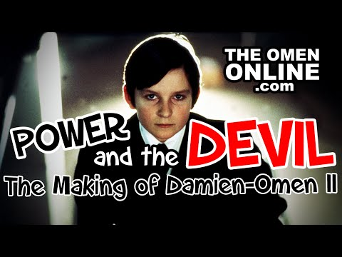 "Power and the Devil: The Making of ""Damien-Omen II"""