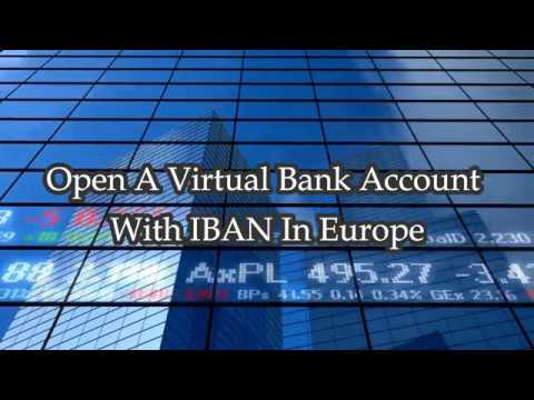 Open A Virtual Bank Account With IBAN In Europe