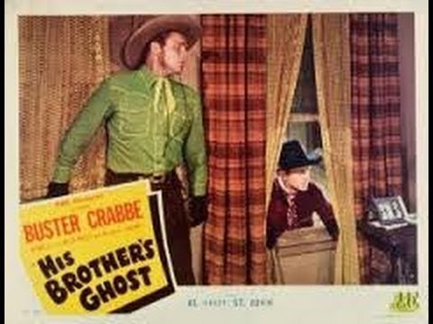 1945 His Brother's Ghost (Buster Crabbe, Al St. John, Charles King)