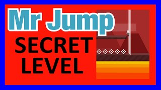 MR JUMP SECRET LEVEL within Level 3! | Hidden Bonus Area after Portal | iOS Gameplay (iPhone, iPad)