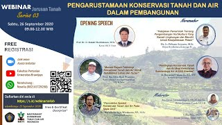 Webinar Series 3 Jurusan Tanah 'Pengarustamaan Konservasi Tanah dan Air dalam Pembangunan'