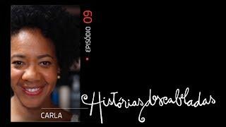 Histórias Descabeladas - T01 - E09 - Carla