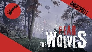 FEAR THE WOLVES 🐺 Early Access angespielt 🐺 Multiplayer Gameplay German PC