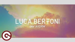 LUCA BERTONI - The Storm (Official Lyric Video)