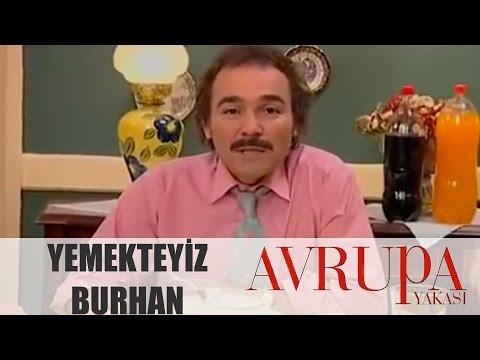 Avrupa Yakası 173. Bölüm - Yemekteyiz Burhan