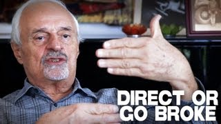 Be A Film Director Or Go Broke by Ted Kotcheff