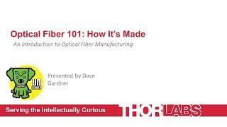 Optical Fiber—How It's Made