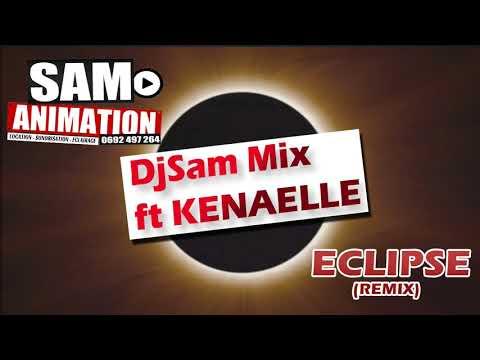 DjSam Mix ft KENAELLE   Eclipse remix