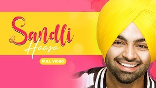Speed records & bunty bains productions presents 'sandli hassa' official video by jordan sandhu! song - sandli haasa (full video) singer sandhu lyri...