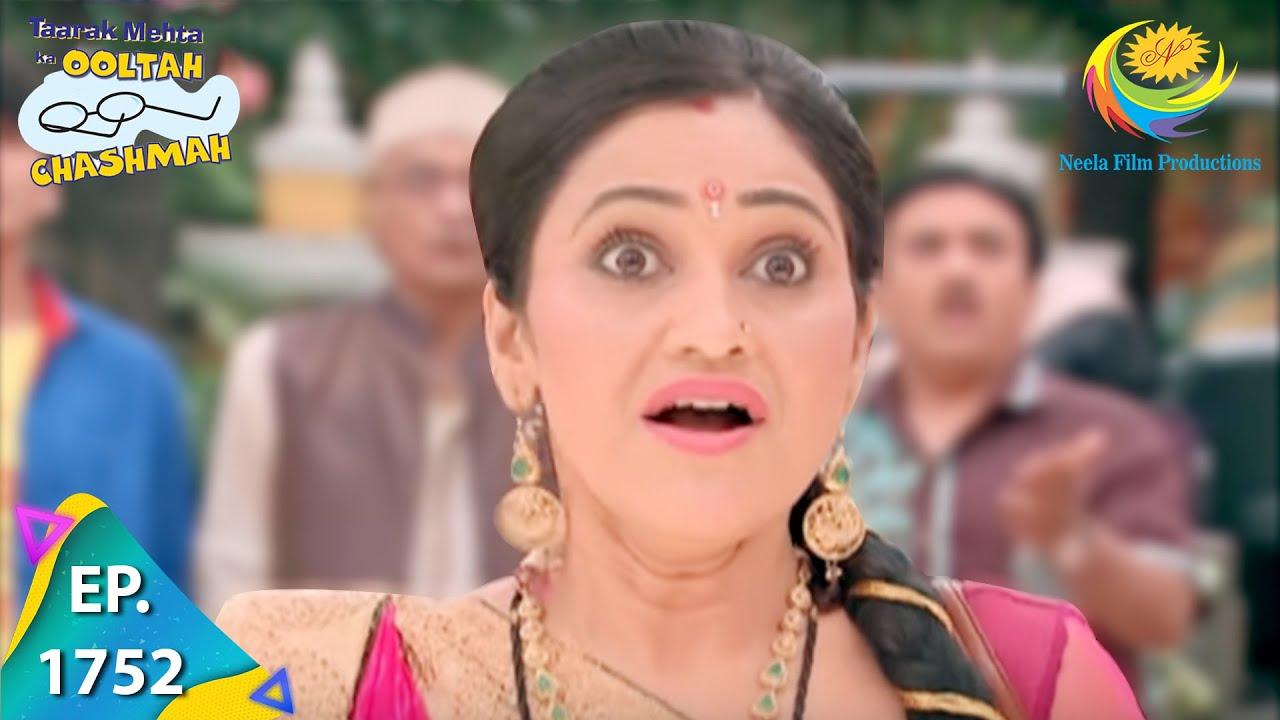 Download Taarak Mehta Ka Ooltah Chashmah - Episode 1752 - Full Episode