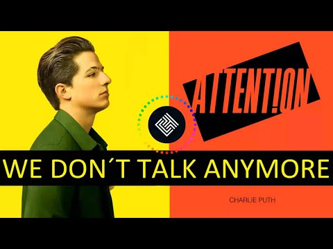 Attention/We Don't Talk Anymore MASHUP -...