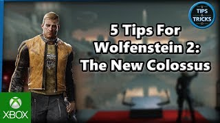 Tips and Tricks - 5 Tips for Wolfenstein 2: The New Colossus