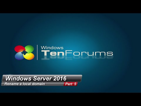 Windows Server 2016 Part 5 - Rename A Local Domain
