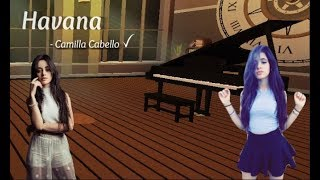Havana | Virtual Piano | ROBLOX