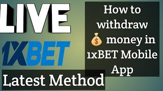 HOW TO Withdraw money from 1xBET Mobile app in 2021