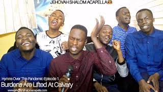 Live Hymns Over This Pandemic| Episode1| Jehovah Shalom Acapella