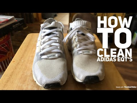 How To Clean Adidas EQT'S