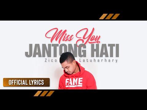 ZICO LATUHARHARY - Miss You Jantong Hati   Lagu Ambon Terbaru (Official Lyric)