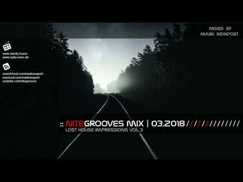 :: nitegrooves mix | Deep House, Tech House & Progressive House | 03/2018