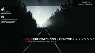 :: nitegrooves mix   Deep House, Tech House & Progressive House   03/2018