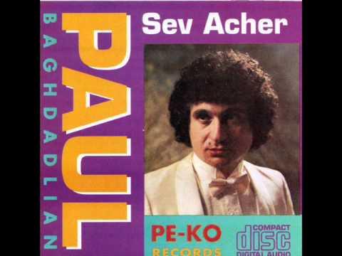 Paul Baghdadlian - Hay aghtchig