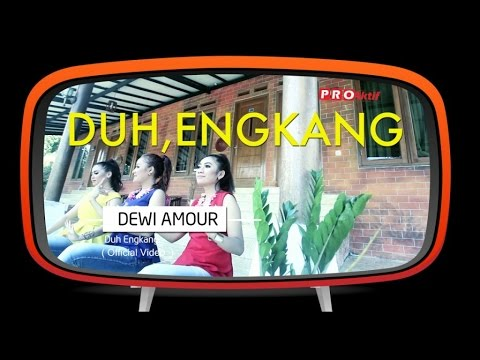 Dewi Amour - Duh Engkang (Official Music Video)