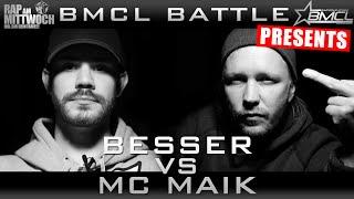 BMCL RAP BATTLE: BESSER VS MC MAIK (BATTLEMANIA CHAMPIONSLEAGUE)