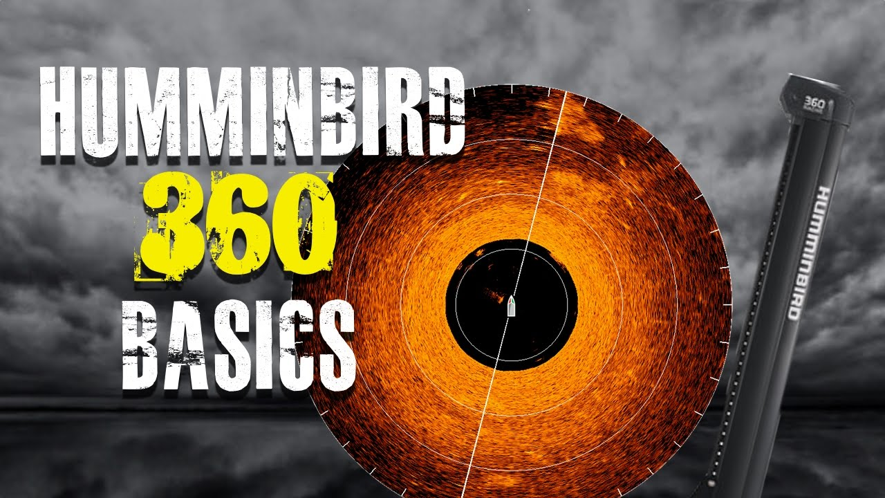 Humminbird 360 Fish Finder Basics
