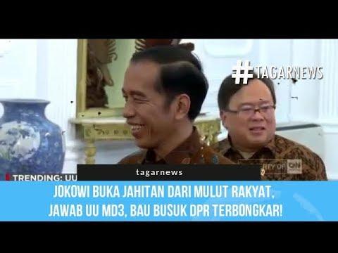 Jokowi Buka Jahitan dari Mulut Rakyat, Jawab UU MD3, Bau Busuk DPR Terbongkar!