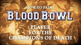 How to Paint: Champions of Death