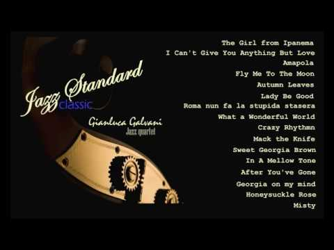 Classic Jazz Standards Compilation - The Most Beautiful Melodies of Swing - The Very Best of Jazz