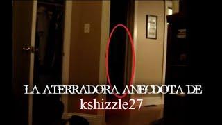 El misterioso caso de Kshizzle27