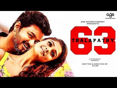 BREAKING : Thalapathy 63 Latest Update | Thalapathy Vijay | Nayanthara | Atlee