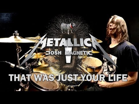 METALLICA - That Was Just Your Life - Drum Cover