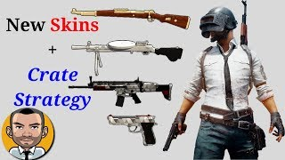 PUBG New Skins + Crate Strategy Update (March 2018)